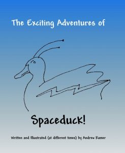 The Exciting Adventures of Spaceduck!